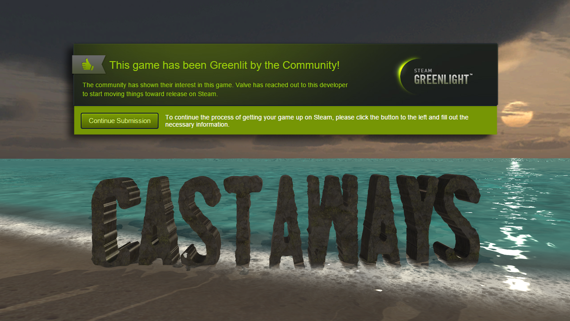 Castaways has been Greenlit!