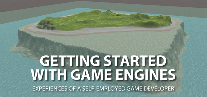 Getting Started With Game Engines