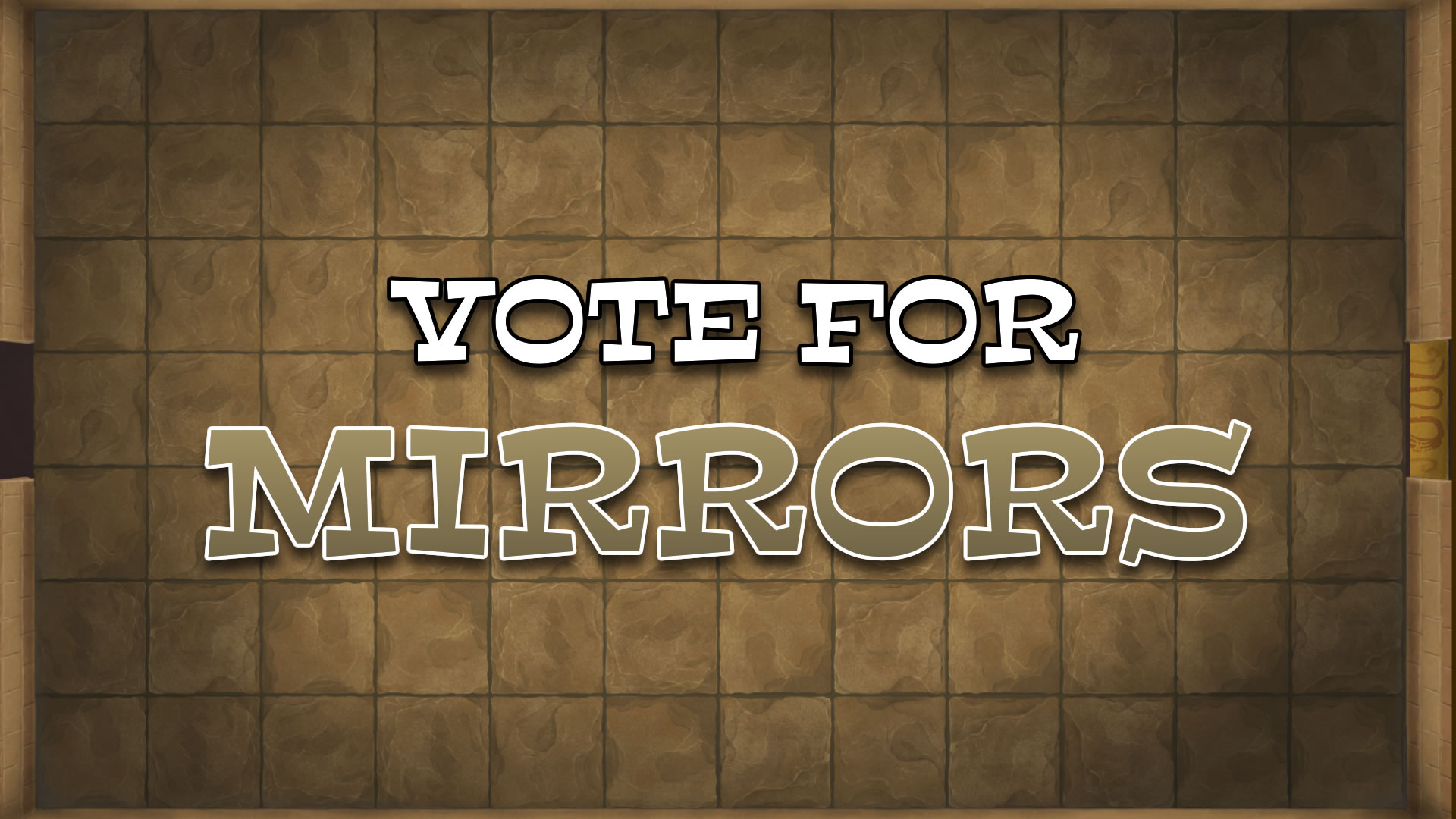 Vote for Mirrors